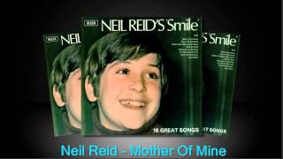 Mother Of Mine - Neil Reid