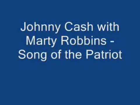 YouTube- Johnny Cash with Marty Robbins- Song of the Patriot