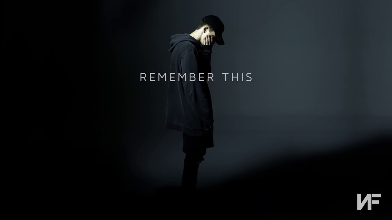 Download NF   Remember This Audio