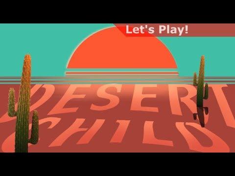 Let's Play: Desert Child thumbnail