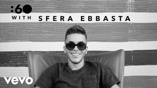 Sfera Ebbasta - :60 With
