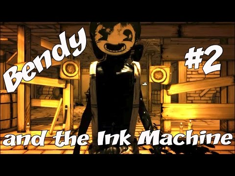 Bendy and the Ink Machine Вторая часть