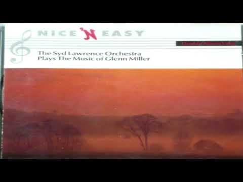 Syd Lawrence Orchestra   plays The Music of Glenn Miller  (1990)
