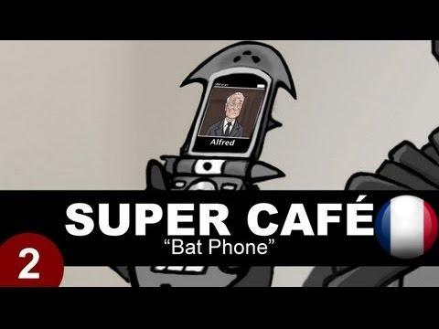 Super Cafe FR - Bat Phone
