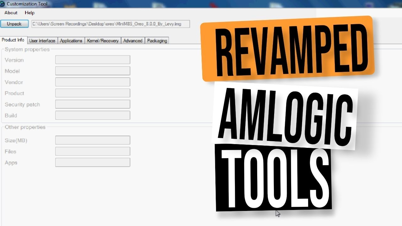 REVAMPED AMLOGIC BURNING AND CUSTOMIZATION ANDROID IMG FIRMWARE TOOLS