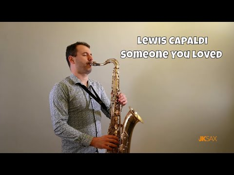 Lewis Capaldi - Someone You Loved (JK Sax Cover)