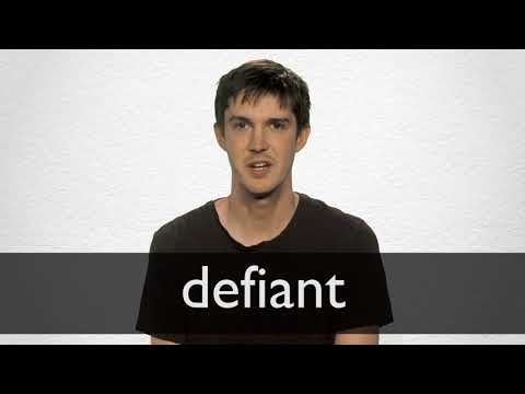 How to pronounce DEFIANT in British English