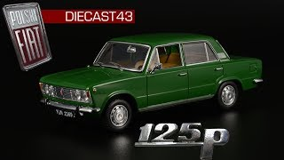 Polski FIAT 125p IST Models История автомобиля и масштабная модель 1 43