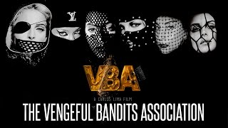 OFFICIAL - VBA - The Vengeful Bandits Association (Trailer Legendado)