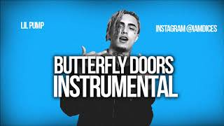 "Lil Pump ""Butterfly Doors"" Instrumental Prod. by Dices *FREE DL* Video"
