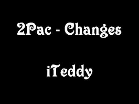 2Pac - Changes [MP3/Download Link] + Full Lyrics