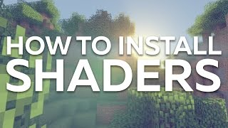 How To Install Shaders in Minecraft 2017
