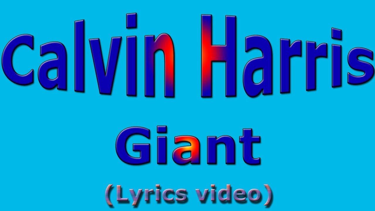 Calvin Harris - Giant (Lyrics video)