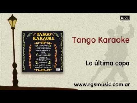 Tango Karaoke La última Copa Youtube