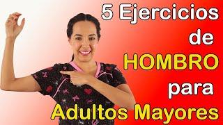 5 Ejercicios de HOMBRO para Adultos Mayores