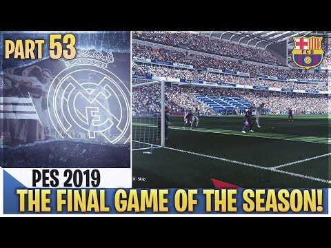 TTB] PES 2019 - FINAL GAME OF THE SEASON! - PLENTY OF GOALS