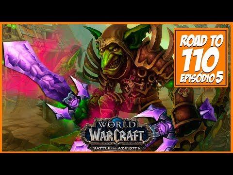 Warcraft ROAD to 110  | Episódio 5  | ESPADADA GELADA nas costas dos outros é REFRESCO!