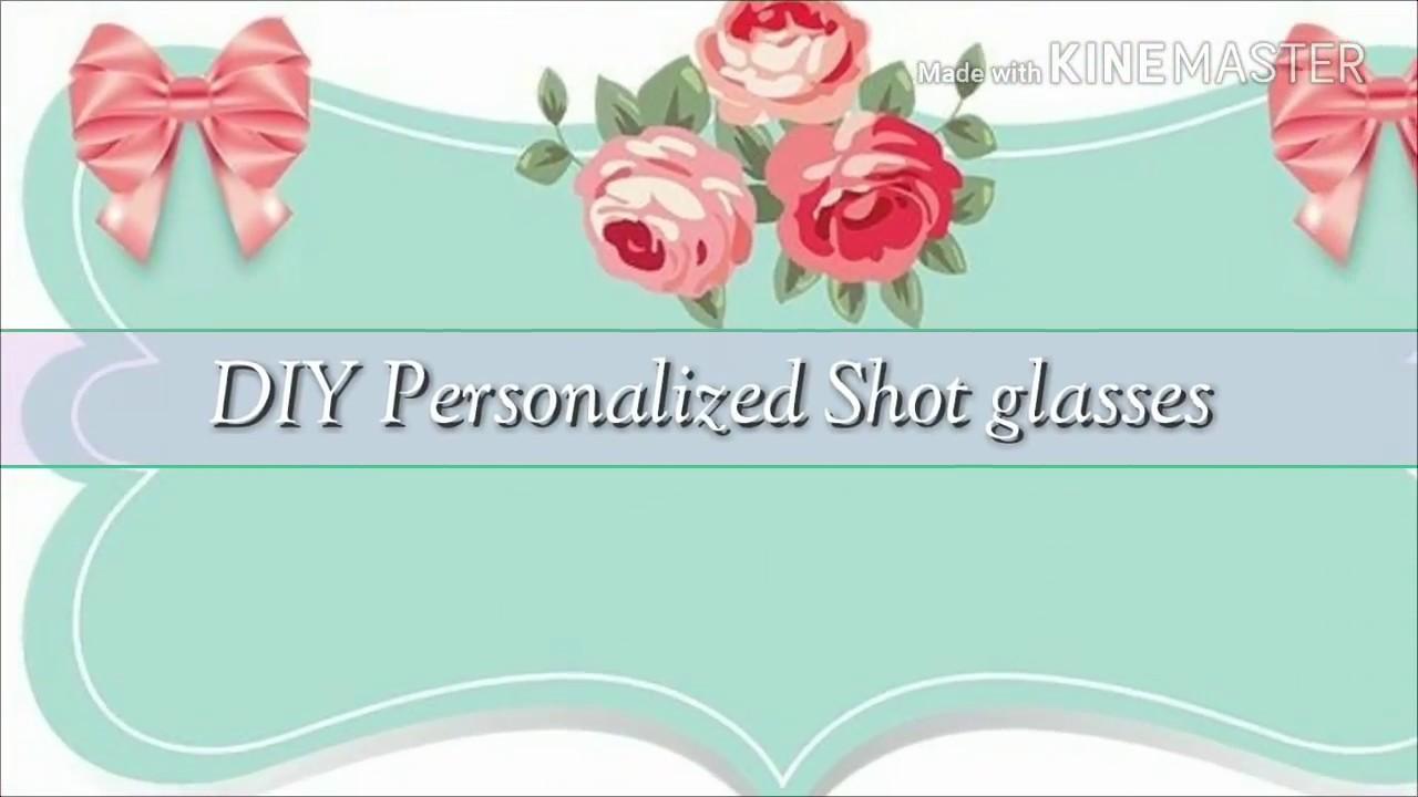 Diy Personalized Shot Glasses