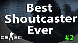 Best SHOUTcaster NA - #2 The Legend Continues
