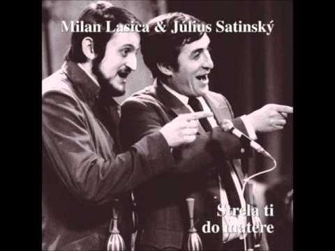 Lasica a Satinský - Strela ti do matere