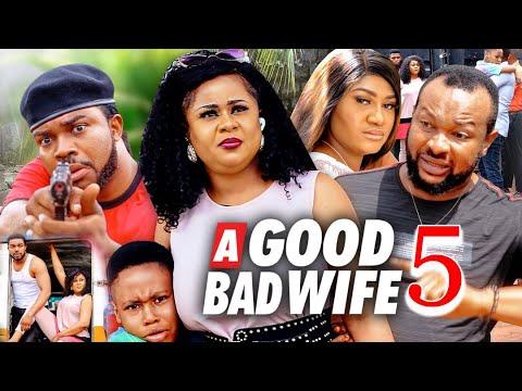Download A GOOD BAD WIFE SEASON 5 (New Movie) UJU OKOLI 2021 Latest Nigerian Nollywood Movie 720p