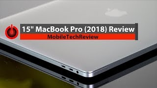 "2018 15"" MacBook Pro Review"