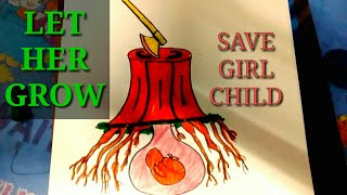 Video HOW TO DRAW SAVE GIRL CHILD  ||COLOURFUL POSTER || STEP BY STEP download MP3, 3GP, MP4, WEBM, AVI, FLV Oktober 2018
