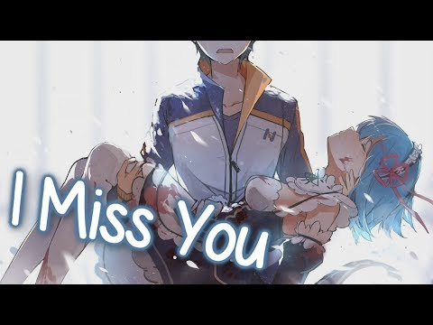 Nightcore - I Miss You    Lyrics