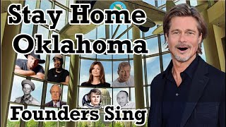 """Stay Home Oklahoma"" with Oklahoma-born Brad Pitt by Founders Sing. #StayHomeOklahoma"