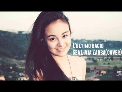 Gea Livia Zarba-L'ultimo Bacio(cover)