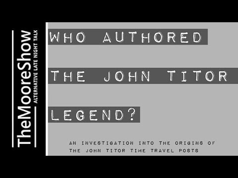Who Authored the John Titor Legend? with Mike Sauve