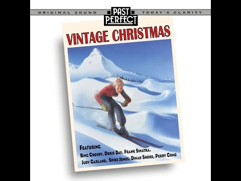 Vintage Christmas  Best Songs From the 1920s, 30s & 40s Past Perfect Full Album