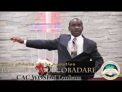 Empowered by Holy Spirit – Acts Part 1 – Pastor Samuel Obadare – CAC WOSEM Lanham