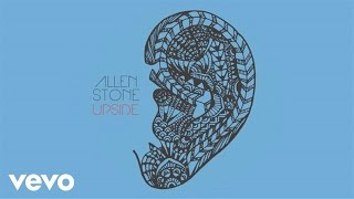 Allen Stone - Upside (Audio)