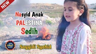 Lagu Palestina Sayyidi Syahid
