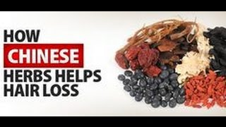 Best Hair Loss Prevention Restoration Using Chinese Herbs