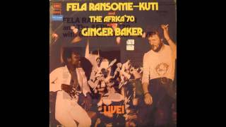 Download lagu Fela Ransome Kuti and The Africa '70 with Ginger Baker   Let's start