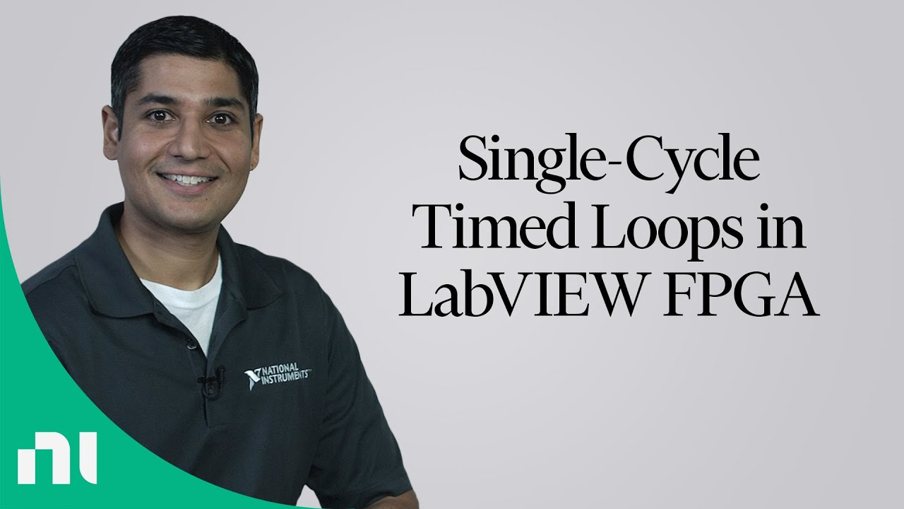 Single-Cycle Timed Loops in LabVIEW FPGA