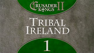 Crusader Kings 2 Charlemagne - Tribal Ireland 1