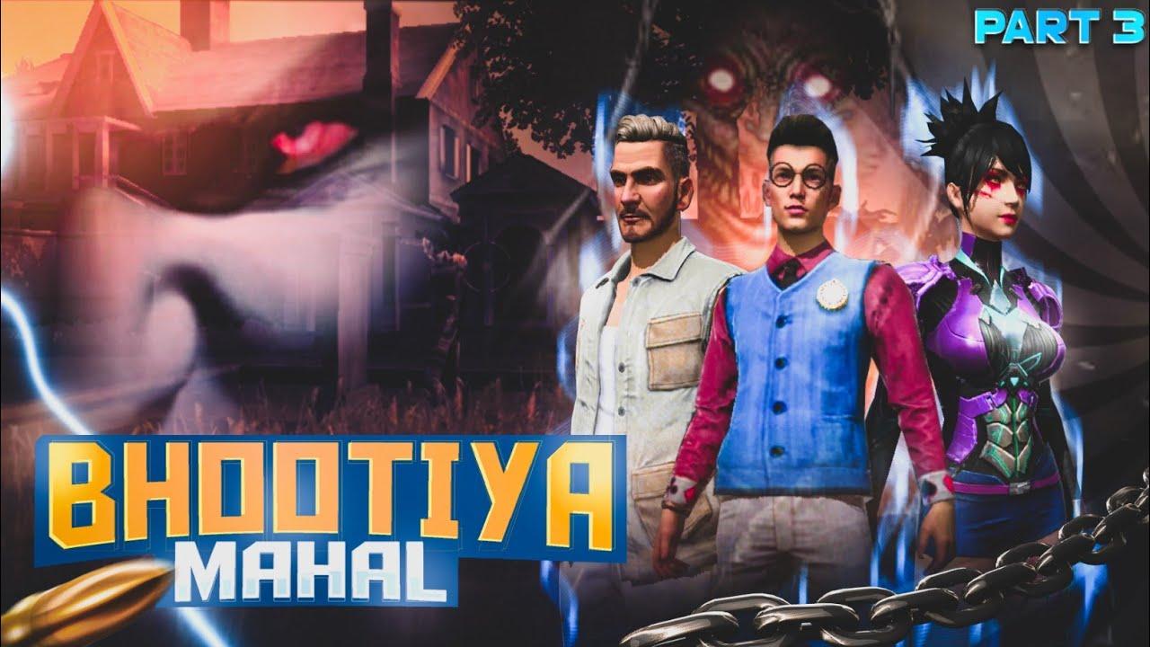 Bhootiya Mahal 🏯 Part 3 [भूतिया महल] Free Fire Short Horror Story || Free Fire Story