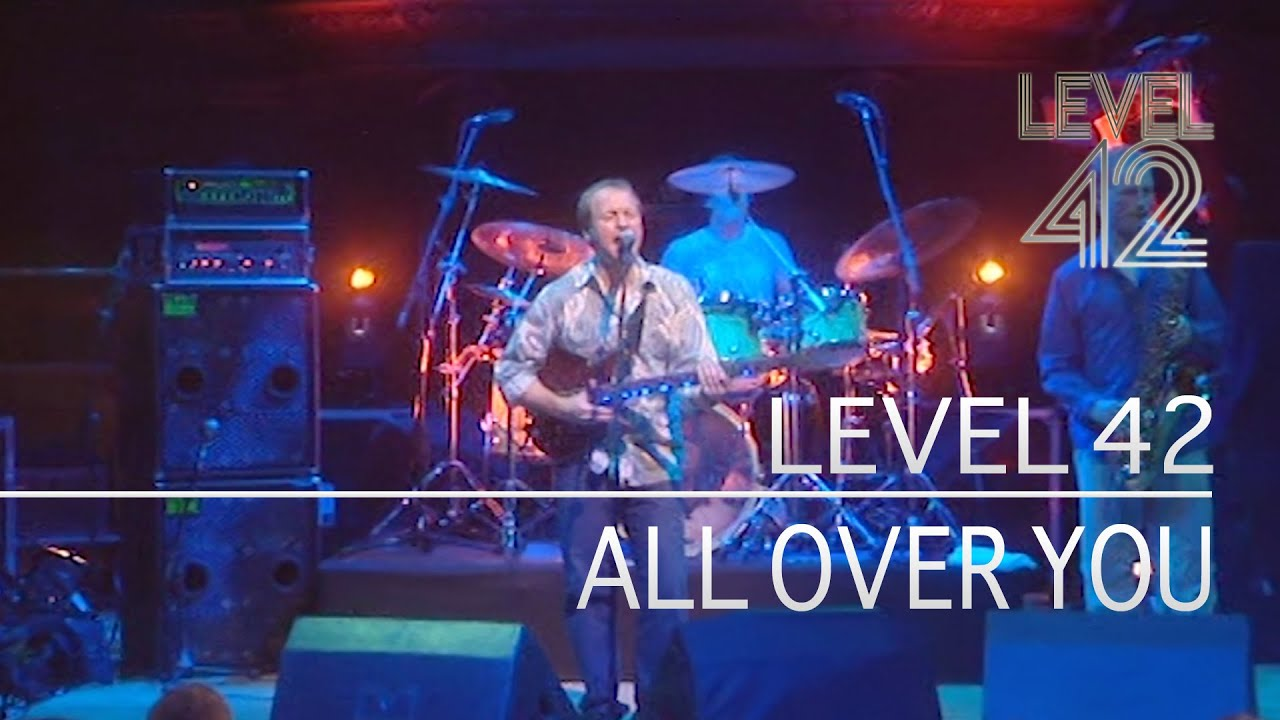 Level 42 - All Over You (Live At Reading Concert Hall, 01.12.2001)