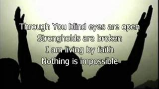 Nothing is Impossible - Planetshakers (Worship with lyrics) (Feat. Israel Houghton)