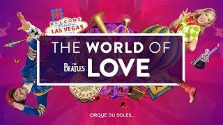 Video The Beatles LOVE | Behind the Scenes at the Las Vegas Strip | Cirque du Soleil download MP3, 3GP, MP4, WEBM, AVI, FLV Juli 2018