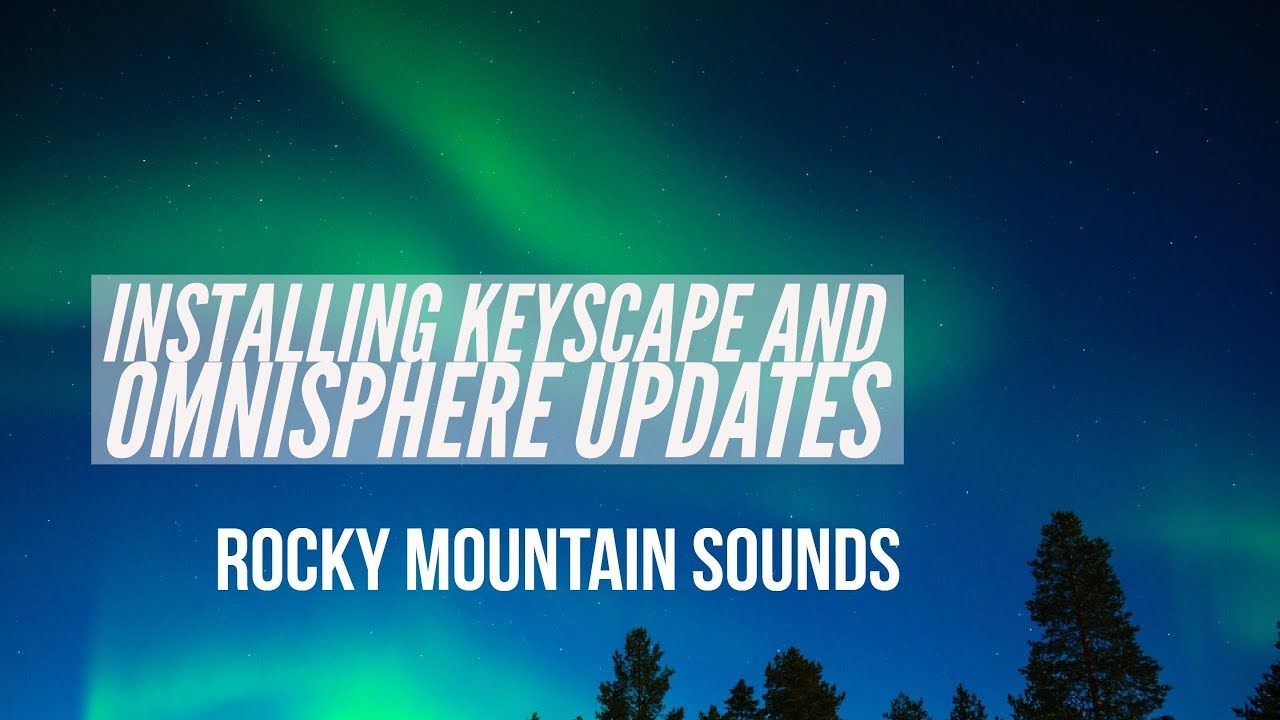 Installing Omnisphere and Keyscape Updates
