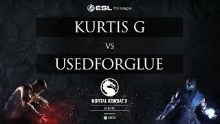 MKX - Kurtis G vs. UsedForGlue - ESL Pro League 2015 - EU Week 4 - Quarterfinals