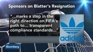 FIFA Sponsors Welcome Blatter's Resignation