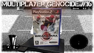 [Multiplayer Genocide] Brian Lara International Cricket 2005 [PS2]