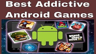 Best Android Games and most addictive games 2017-2018