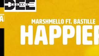 Happier Marshmello Ft Bastille Cover - Dj Tony Pecino Ft Dj Frankie Dee Bachata Remix.mp3