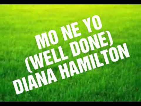 Diana Hamilton Mo ne yo LYRICS